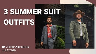 3 Ways to Wear a Suit in Summer | Stylish Summer Outfit Ideas | Jordan O'Brien