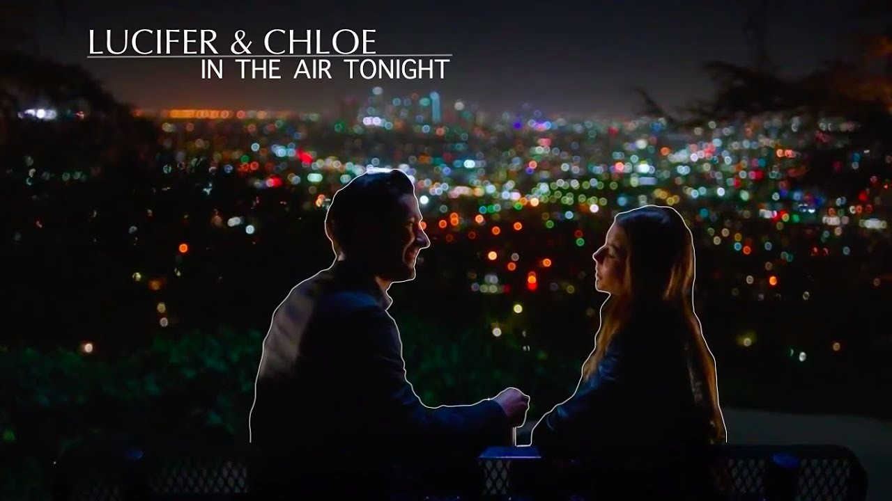 Download In The Air Tonight | Lucifer & Chloe [+3x26]