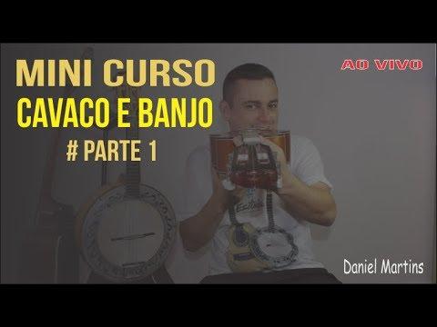 MINI Curso de Cavaco | Parte 1 | Prof. Daniel Martins