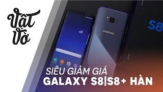 Galaxy S8 và S8+ Hàn Quốc siêu giảm giá !!