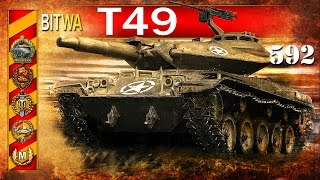T49 - czyli gruba rura - BITWA - World of Tanks