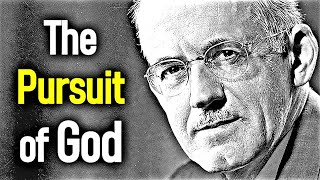 The Pursuit of God (slower version) - A. W. Tozer / Classic Christian Audio Books