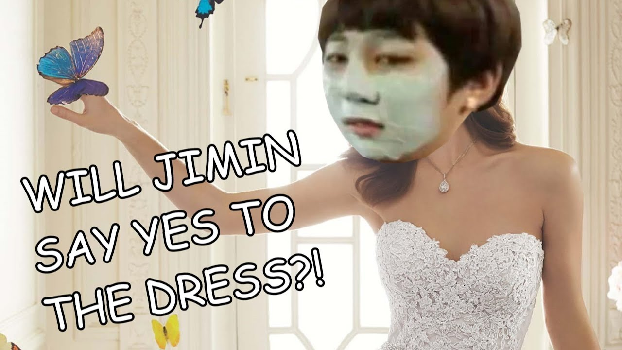 Bts Say Yes To The Dress Jimin S Wedding Youtube