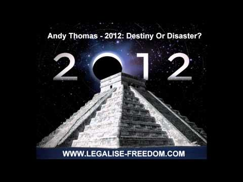 Andy Thomas - 2012: Destiny Or Disaster?