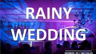 Rainy Wedding - GIG LOG #3