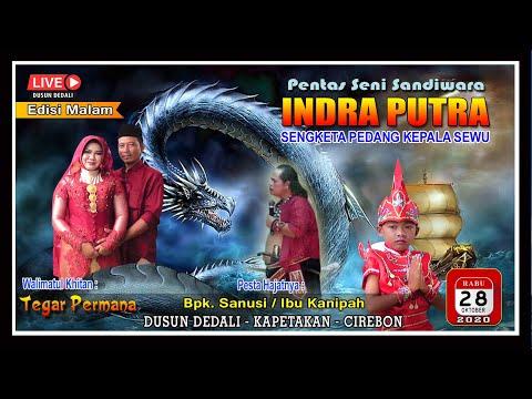 🔴 Live Indra Putra || Dedali || Kapetakan || Cirebon || Edisi Malam 28-10-2020