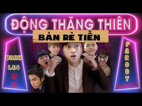 Động Thăng Thiên (Phiên bản rẻ tiền) - (Quỳnh Búp Bê Parody) - LEG - OOPS GANG