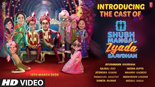 Shubh Mangal Zyada Saavdhan - Introducing The Cast