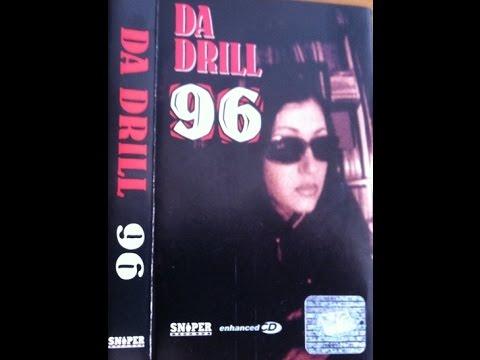Da Drill - 96 - 2002 (цял албум и 9 бонус трака)
