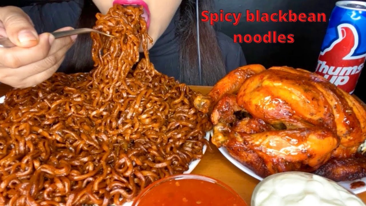 ASMR:SPICY BLACKBEAN NOODLES+WHOLE ROASTED CHICKEN l BIG BITES l MESSY EATING *FOOD VIDEOS*
