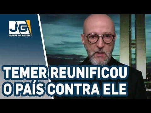 Josias de Souza/Temer reunificou o País (contra ele)