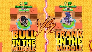 FRANK VS BULL IN MIDDLE CHALLENGE :: Trolling Noobs | Brawl Stars Funny Gameplay