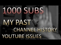 THANK YOU 1000 Subs. My PAST & More - Film Vibe VLOG#6
