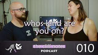 Whose land are you on? Cliff Notes 010
