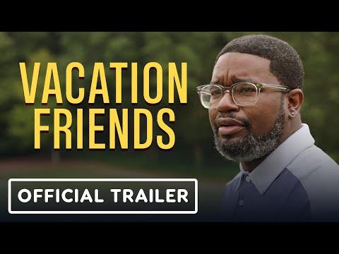 Vacation Friends – Official Trailer (2021) John Cena, Lil Rel Howery, Yvonne Orji