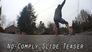 No-Comply Slide teaser