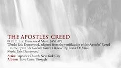 The Apostles' Creed - Apostles Church NYC