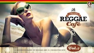 Vintage Reggae Café Vol. 2 (FULL ALBUM)