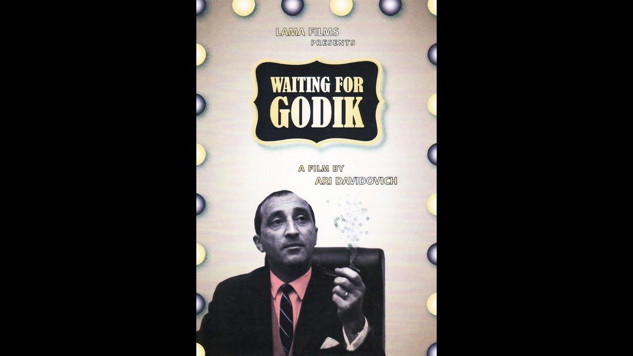 Waiting for Godik / מחכים לגודיק