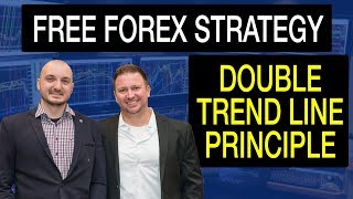 Free Killer Forex Strategy - Double Trend Line Principle by Yordan