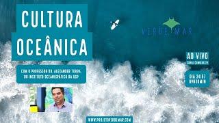 Cultura Oceânica e a Década do Oceano  - VERDE MAR AO VIVO #43