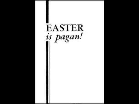Easter Pagan Idolatry 1 of 2