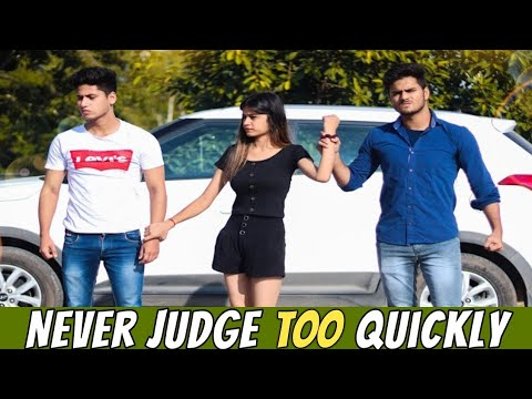 Never Judge Too Quickly || Youthiya Boyzz