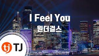 [TJ노래방] I Feel You - 원더걸스 / TJ Karaoke