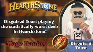 Disguised Toast playing the statistically worst deck in Hearthstone!