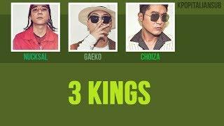 [SUB ENG / ITA] NUCKSAL - 3 Kings (ft Dynamic Duo, DJ Friz)