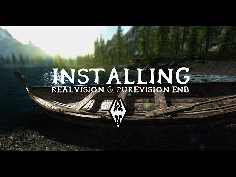 Skyrim - How To Install RealVision/PureVision ENB (Detailed)