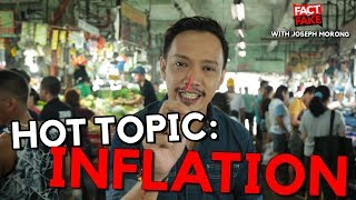 Hot Topic: Inflation (Fact or Fake episode September 18, 2018)