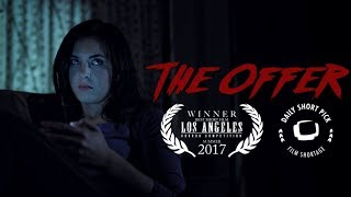 The Offer - A Short Horror Film