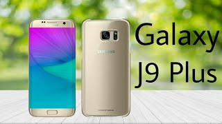 samsung-galaxy-j9-plus-first-look-review-unboxing-price-official-video-trailer
