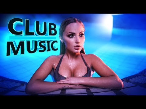 New Best Club Party Dance Summer House Music Mix 2016 - CLUB MUSIC