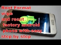 how to root format android phone mobile samsung