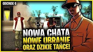 Nowa chata, nowe ubranie oraz dzikie tańce! - GTA San Andreas #06