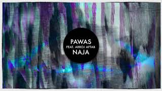 Pawas feat. Arooj Aftab - Naja (Stalvart John's Naja Goes To Space Mix)