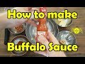 How to Make Buffalo Sauce
