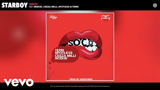 Download StarBoy - Soco ft. Wizkid, Ceeza Milli, Spotless, Terri (Audio) Mp3 and Videos