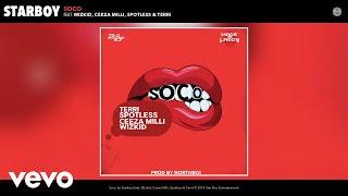StarBoy - Soco ft. Wizkid, Ceeza Milli, Spotless, Terri (Audio)