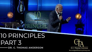 The 10 Principles Part 3 with Dr. Tom Anderson