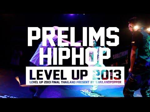 LEVEL UP 2013 FINAL | PRELIMS | HIPHOP | BANGKOK THAILAND