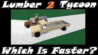 Qu'est-ce qui est plus rapide? : Lumber Tycoon 2 : RoBlox ( Lumber Tycoonist Collab )