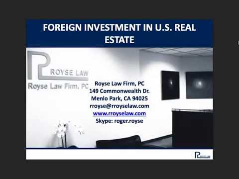 Foreign Investment in U.S. Real Estate - Royse University Webinar
