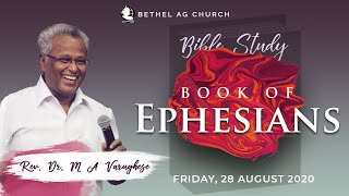 Book of Ephesians || Bible Study || Rev. Dr. M A Varughese