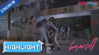 Girls found the man behind the scandal and beat him up | Be Your Self | YOUKU