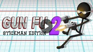 Gun Fu: Stickman 2 [Android/iOS] Gameplay (HD)