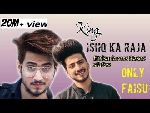 Mai Ishq Ka Raja Hu || Faisu New Status Video 30sec