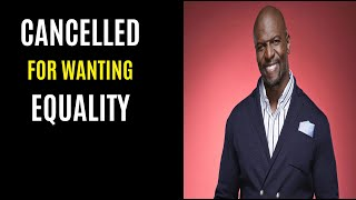 Terry Crews Gets Cancelled For Wanting Equality